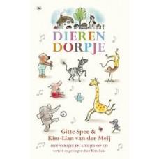 Spee, Gitte en Kim-Lian van der Meij: Dierendorpje ( met versjes en liedjes op cd)