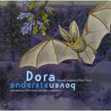 Limpens, Herman en Peter Twisk: Dora ondersteboven, een jaar uit het leven van een vleermuis
