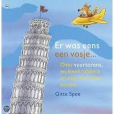 Spee, Gitte: Er was eens een vosje.... over vuurtorens, wolkenkrabbers en nog veelmeer torens
