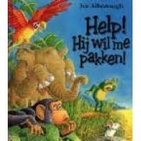 Alborough, Jez: Help! hij wil me pakken