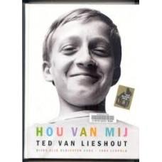 Lieshout, Ted van: Hou van mij, bijna alle gedichten 1984-2009