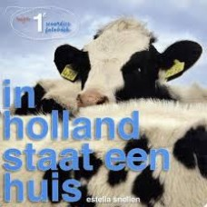 Snellen, Estella: In Holland staat een huis (mijn 1e woordjes fotoboek)