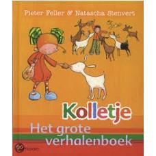 Feller, Pieter en Natascha Stenvert: Kolletje het grote verhalenboek