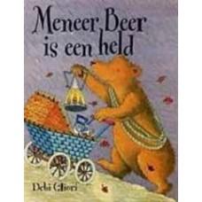 Gliori, Debi: Meneer Beer is een held