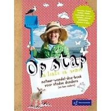 Halkes, Claudette en Gerard Janssen: Op stap in lente en zomer ( natuur-wandel-doe-boek voor stadse donders en hn ouders)