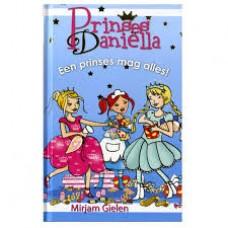 Gielen, Mirjam: Prinses Danielle, een prinses mag alles!