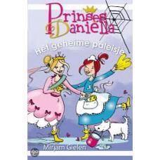 Gielen, Mirjam: Prinses Danielle, het geheime paleisje