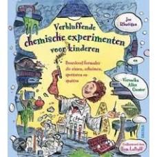 Rhatigan, Joe en Veronika Alice Gunter met ill. van Tom Labaff: Verbluffende chemische experimenten voor kinderen