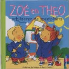 Metzmeyer, Catherine en Marc Vanemis: Zoe en Theo schilderen de speelplaats
