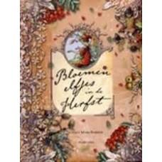 Barker, Cicely Mary: Bloemenelfjes in de herfst