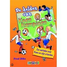 Diks, Fred: De helden van Koen Kampioen (6 verhalen over Koen en zijn vrienden)