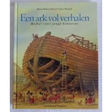 Delval, Marie-Helene en Ulises Wensell: Een ark vol verhalen. bijbel voor jonge kinderen