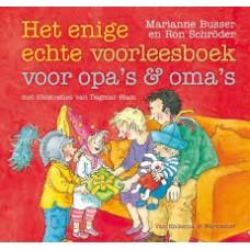Busser, Marianne en Ron Schroder met ill. van Dagmar Stam: Het enige echte voorleesboek voor opa's & oma's
