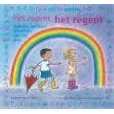 Bon, Annemarie en Gertie Jaquet: Het regent, het regent ( verhalen, spelletjes en weetjes over het weer)