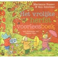 Busser, Marianne en Ron Schroder met ill. van Dagmar Stam: Het vrolijke herfst voorleesboek