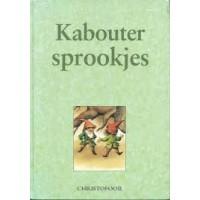 Boekelaar, Els en Ineke Verschuren: Kaboutersprookjes van Christofoor