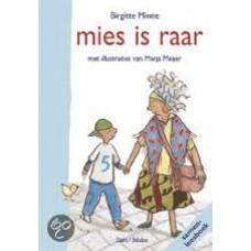 Minne, Brigitte met ill. van Marja Meijer: Mies is raar (samenleesboek)