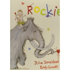 Donaldson, Julia met ill. van Emily Gravett: Rockie