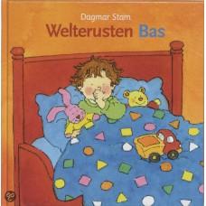 Stam, Dagmar: Welterusten Bas