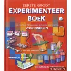Eerste groot experimenteerboek, met meer dan 200 spannende en leerrijke  experimenten voor kinderen