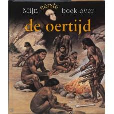 Mijn eerste boek over: De oertijd  (door Margaret Hynes)