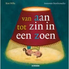 Berebrouckx, Annemie en Riet Wille: Van aan tot zin in een zoen (avi 1)