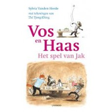 Heede, Sylvia vanden met ill. van The Tjong-Khing: Vos en Haas en het spel van Jak