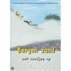 Lieshout, Elle van en Erik van Os met ill. van Paula Gerritsen: Bergen zand met hoedjes op