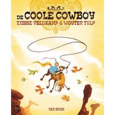 Veldkamp, Tjibbe en Wouter Tulp: De coole cowboy