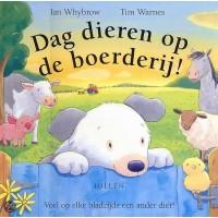 Whybrow, Ian en Tim Warnes: Dag dieren op de boerderij ( voel op elke blz. een ander dier)