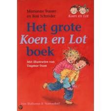 Busser, Marianne en Ron Schroder met ill. van Dagmar Stam: Het grote  Koen en Lot boek