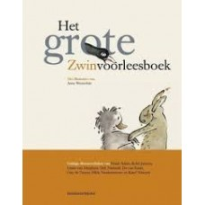 Het grote Zwinvoorleesboek, guitige dierenverhalen van div. schrijvers met ill. van Anne Westerduin