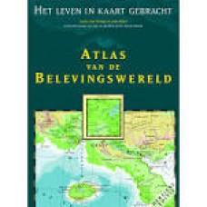 Swaaij, Louise en Jean Klare met beschouwingen van prof. dr. Ilja Maso: Atlas van de belevingswereld ( het leven in kaart gebracht)