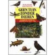 Moenen, Rosita en Frits Bink: Geen tuin zonder dieren, handboek voor het dierenleven in de tuin