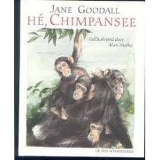 Goodall, Jane met ill. van Alan Marks: He, Chimpansee (hardcover)