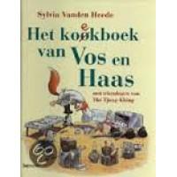 Heede, Sylvia vanden met ill. van The Tjong-Khing: Het kookboek/koekboek van  Vos en Haas