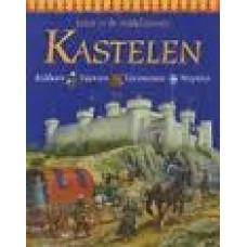 Steele, Philip: Leven in de middeleeuwen,  kastelen - ridders-feesten-toernooien-wapens