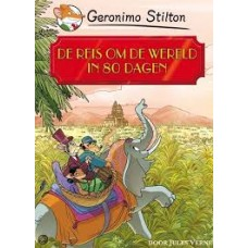 Stilton, Geronimo (klassiekers): De reis om de wereld in 80 dagen