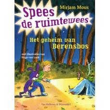 Mous, Mirjam: Spees de ruimtewees, het geheim van Berensbos