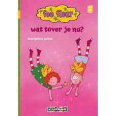 Witte, Marianne: Fee fleur wat tover je nu? ( avi E3)