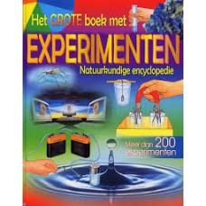 Het grote boek met experimenten, natuurkundige encyclopedie ( meer dan 200 experimenten)