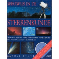 Stott, Carole: Wegwijs in de sterrenkunde, zelf het heelal verkennen met praktische hulpmiddelen en technieken ( met draaibare sterrenschijf)