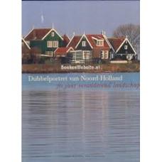 Buissink, Frank met foto's van Bert Muller: Dubbelportret van Noord-Holland, 70 jaar veranderend landschap