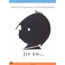 Schmidt, Annie MG en Fiep Westendorp: Jip en ... Janneke ( jubileumboek vijftig jaar)