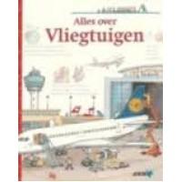 ANWB, alles over vliegtuigen door Andrea Erne en Wolfgang Metzger (flapjesboek)
