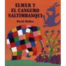 McKee, David: Elmer y el canguro saltimbanqui (Spaans)