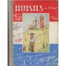 Jacobs, Constance: Huisjes in Holland ( bevat huisje op de heide/ in het bos/ aan de zee/ in de duinen)