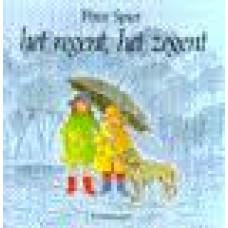 Spier, Peter: Het regent, het zegent