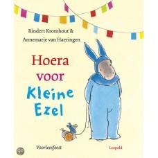 Kromhout, Rindert en Annemarie van Haeringen: Hoera voor Kleine Ezel (voorleesfeest)