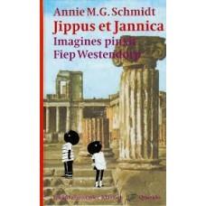 Schmidt, Annie MG en Fiep Westendorp: Jippus et Jannica ( Latijn)